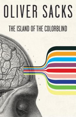 The Island of the Colorblind and Cycad Island By Sacks, Oliver W.